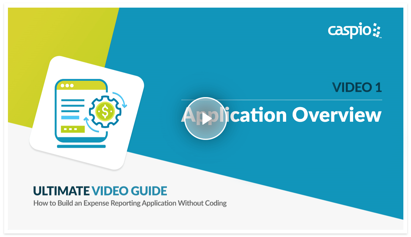 Ultimate video guide preview on how to build an expense reporting app in Caspio