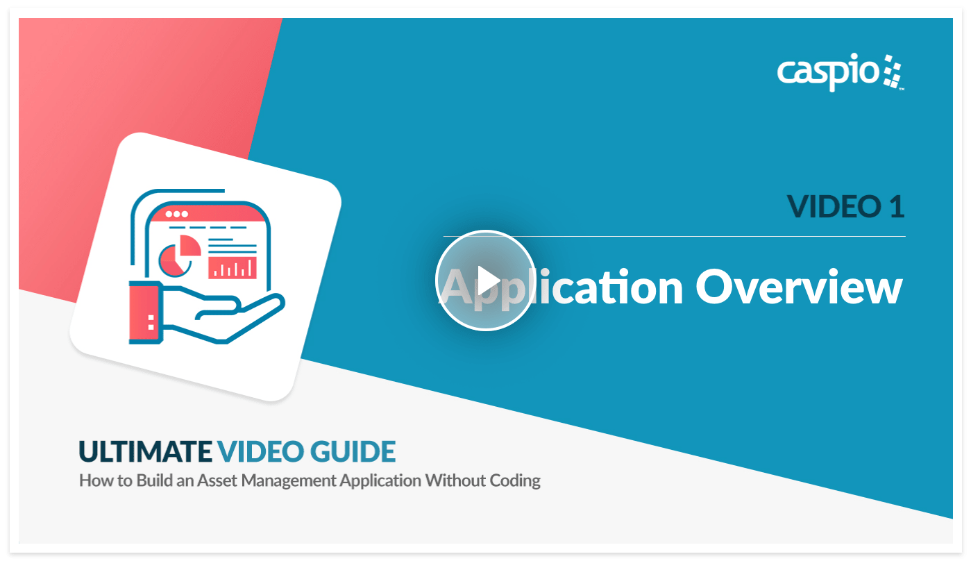Ultimate video guide preview on how to build an IT Asset Management app in Caspio